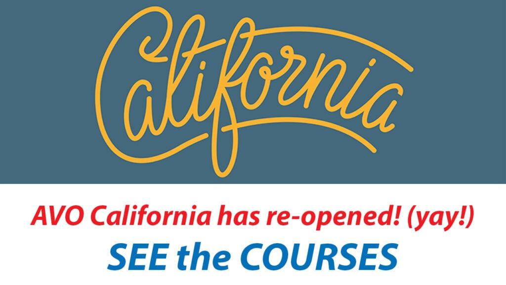 AVO California has re-opened